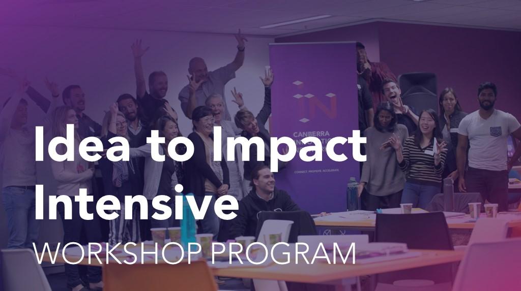 Idea to Impact Workshop