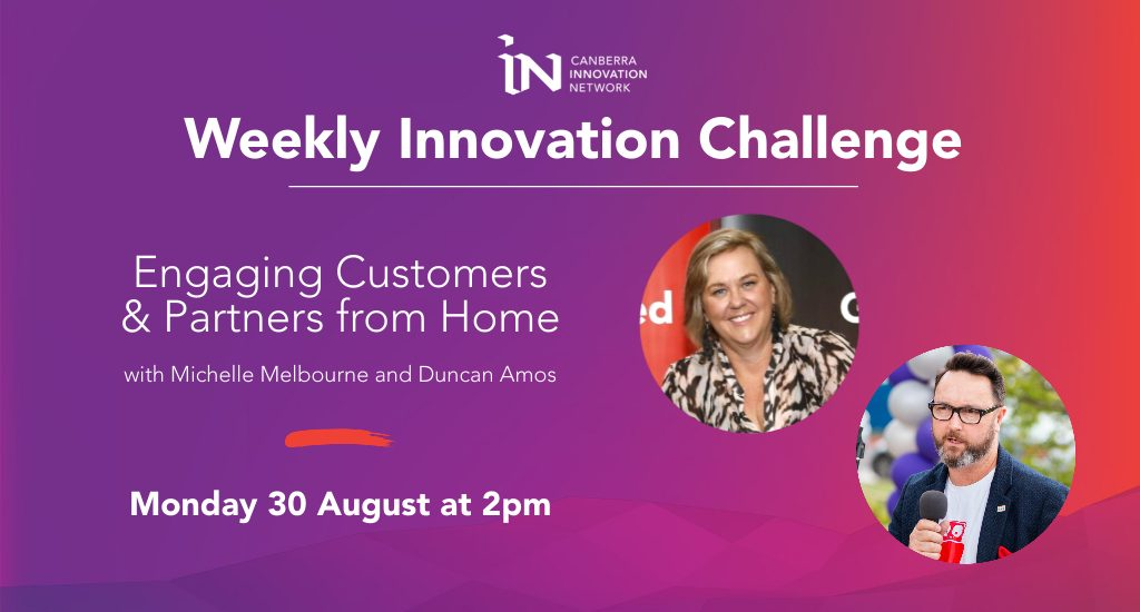Weekly Innovation Challenge 2 Engaging Customers and Partners from Home